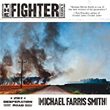 The Fighter Audiobook by Michael Farris Smith Narrated by Graham Halstead