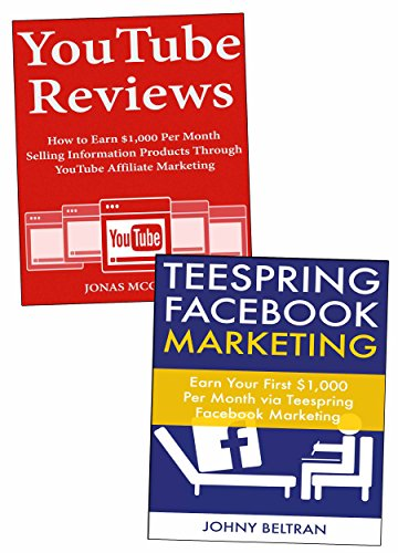 YouTube Facebook Internet Combo: Make Money with Product Reviews on YouTube & Teespring Facebook Marketing