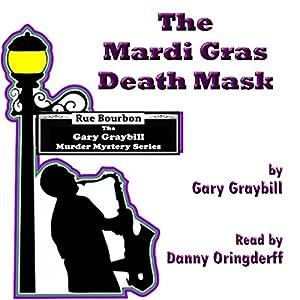 The Mardi Gras Death Mask Audiobook