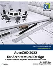 AutoCAD 2022 for Architectural Design: A Power Guide for Beginners and Intermediate Users