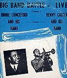 Big Bang Battle - Live! Vol. 1: Jimmy Lunceford vs. Benny Carter