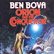 Orion and the Conqueror: Orion Series, Book 4 | Ben Bova