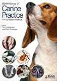 img - for BSAVA Manual of Canine Practice: A Foundation Manual (BSAVA British Small Animal Veterinary Association) by Tim Hutchinson (2015-08-14) book / textbook / text book