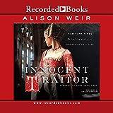 Innocent Traitor: A Novel of Lady Jane Grey