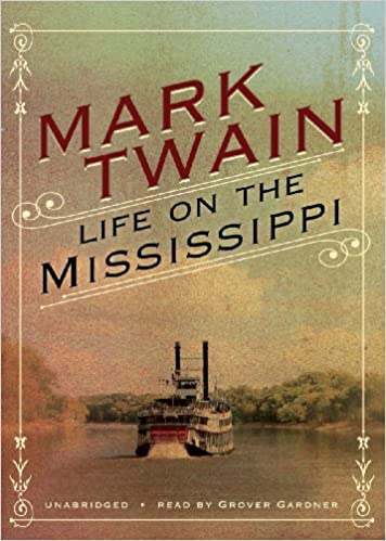 Life on the Mississippi: Mark Twain, Grover Gardner: 9781441764737 ...