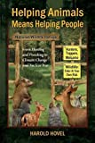 img - for Helping Animals Means Helping People: From Hunting and Poaching to Climate Change and Nuclear War book / textbook / text book