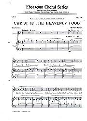 Christ is the Heavenly Food SAB Eboracum Choral Series