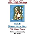 The Holy Rosary | Ron Dailey