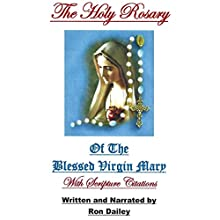 The Holy Rosary Audiobook by Ron Dailey Narrated by Ron Dailey