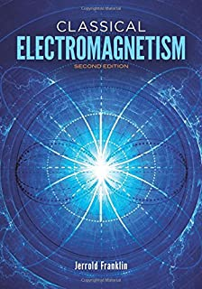 Classical electromagnetism jerrold franklin 9780805387339 amazon classical electromagnetism second edition dover books on physics fandeluxe Gallery