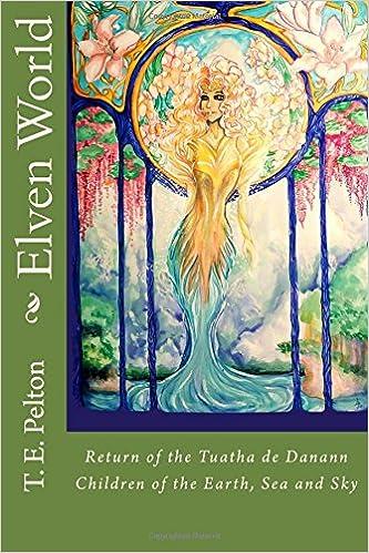 Elven World: Return of The Tuatha de Danann - Elven