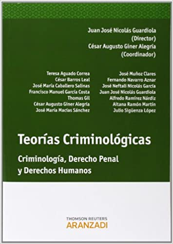 Teorías Criminológicas: Criminología, Derecho Penal y Derechos Humanos Monografía: Amazon.es: Juan José Nicolás Guardiola: Libros