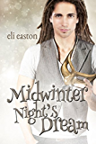 Midwinter Night's Dream (Unwrapping Hank Book 2)