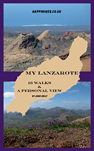 My Lanzarote: 13 walks and a personal view