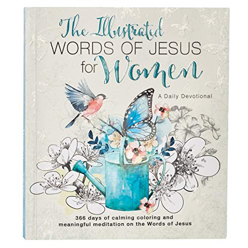 The Illustrated Words of Jesus for Women: A Creative Daily Devotional from Christian Art Publishers