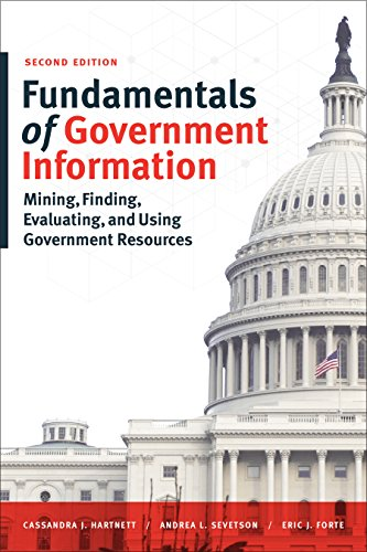 - Fundamentals of Government Information: Mining, Finding, Evaluating, and Using Government Resources, Second Edition