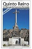 Quinto Reino: Un Mensaje de Esperanza Renovada (Spanish Edition)