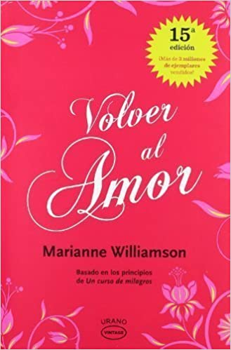 Volver al amor (Spanish Edition) by Marianne Williamson (2012)