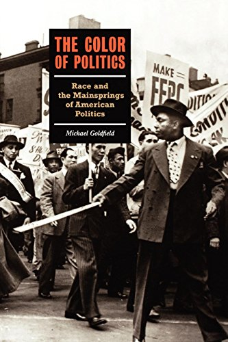 The Color Of Politics: Race And The Mainsprings Of American Politics