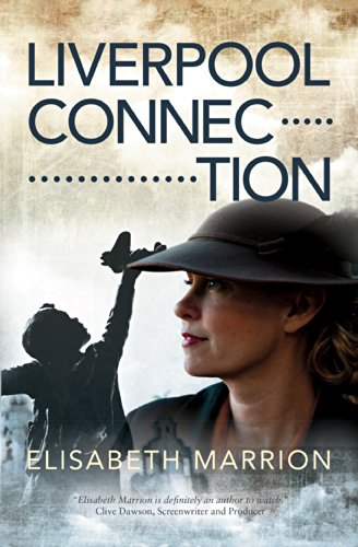Book: Liverpool Connection - Unbroken Bonds - Annie's Story by Elisabeth Marrion