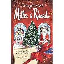 Christmas at Miller & Rhoads: Memoirs of a Snow Queen (Landmarks)