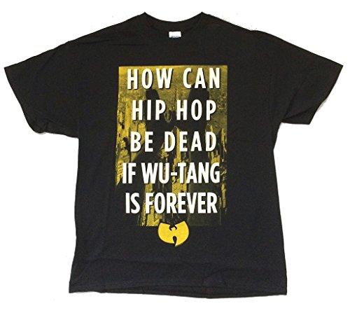 Hip Hop Dead T-shirt - Wu Tang Clan Hip Hop Not Dead Wu Forever Black T Shirt (2X)