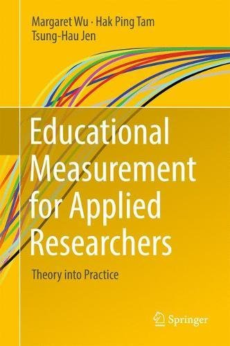 Educational Measurement for Applied Researchers: Theory into Practice (Item Response Theory R)