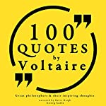 100 Quotes by Voltaire (Great Philosophers and Their Inspiring Thoughts) |  Voltaire