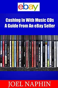 Cashing In With Music CDs - A Guide From An eBay Seller Download PDF Now