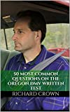 Pass Your Oregon DMV Test Guaranteed! 50 Real Test Questions! Oregon DMV Practice Test Questions