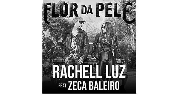 PELE BALEIRO FLOR DA BAIXAR ZECA