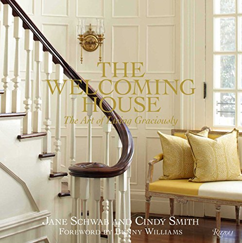 Cheap  The Welcoming House: The Art of Living Graciously