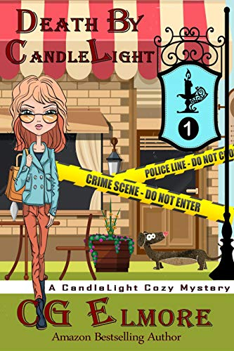 Death By Candle Light (A Candle Light Cozy Mystery Book 1) by [Elmore, C. G.]