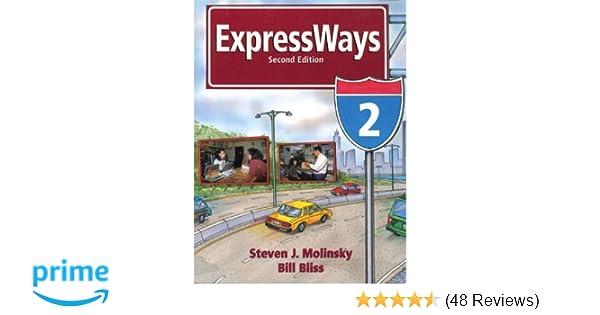 Expressways Book 2: Steven J  Molinsky, Bill Bliss