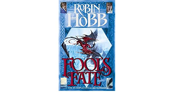 Fools Fate The Tawny Man Trilogy, Book 3 : Book Three of ...