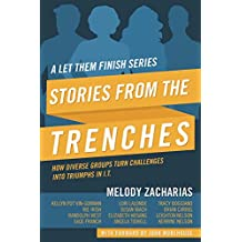 Stories From The Trenches: Volume 2 from the Let Them Finish series