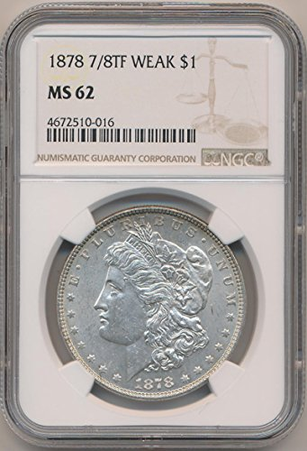1878 P Morgan Dollars MS62 NGC