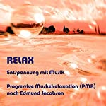 RELAX: Entspannung mit Musik | Joe M Kernbach