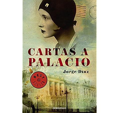Cartas a palacio (Best Seller): Amazon.es: Díaz, Jorge: Libros