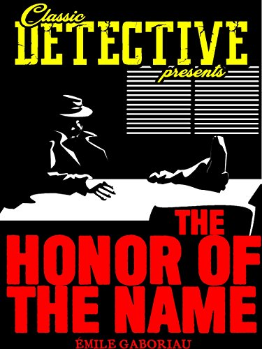 The Honor Of The Name (Classic Detective Presents)