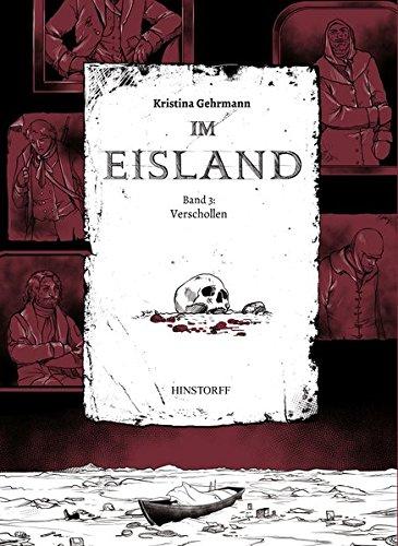 Im Eisland: Band 3: Verschollen Taschenbuch – 24. November 2016 Kristina Gehrmann Hinstorff 3356020242 Arktis