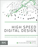img - for High Speed Digital Design: Design of High Speed Interconnects and Signaling book / textbook / text book