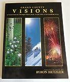 Grand County Visions, Byron Hetzler, 0970622201