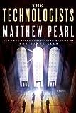 The Technologists: A Novel