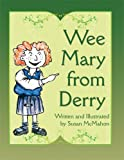 Wee Mary from Derry, Susan McMahon, 160610876X