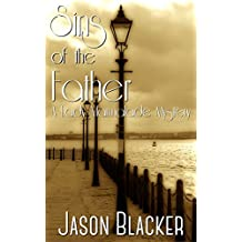 Sins of the Father (A Lady Marmalade Mystery Book 2)
