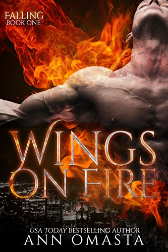 Wings on Fire ~ Part 1: Falling by [Omasta, Ann]