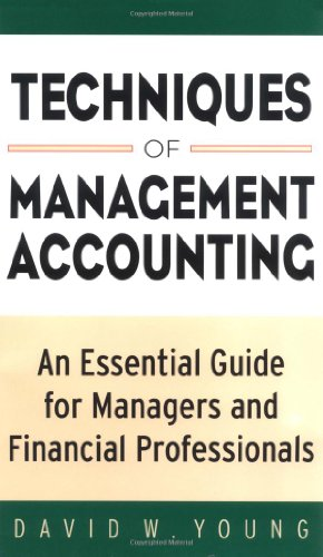 Techniques of Management Accounting : An Essential Guide for Managers and Financial Professionals