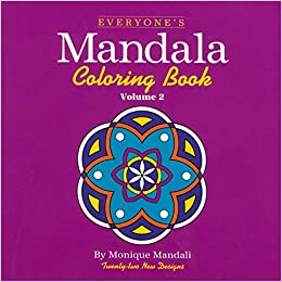 everyones mandala colouring book v 2 everyones mandala coloring book amazoncouk monique mandali 9781560442950 books