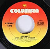 Journey 45 RPM When You Love A Woman / Message Of Love